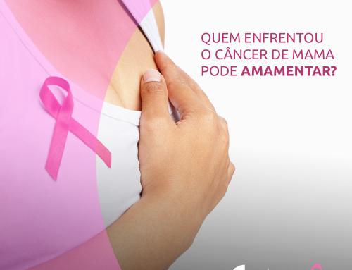 Quem enfrentou o câncer de mama pode amamentar?
