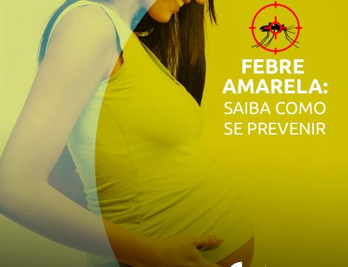 Febre Amarela: Saiba como se prevenir!